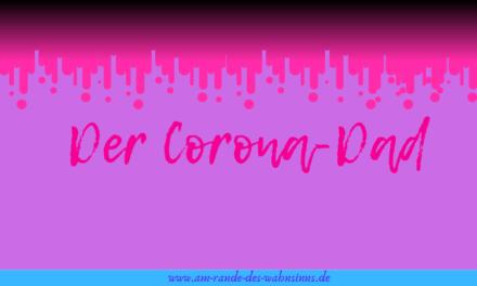 Der Corona-Dad